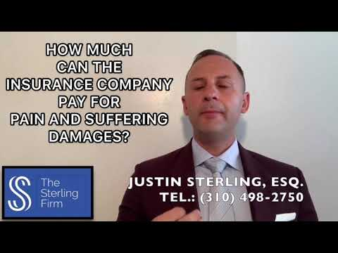 HOW MUCH CAN THE INSURANCE COMPANY PAY FOR PAIN AND SUFFERING?