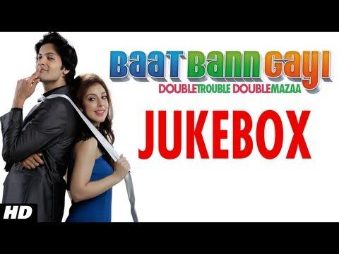 Baat Ban Gayi Full Songs Jukebox | Ali Fazal, Anisa
