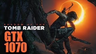 Shadow of the Tomb Raider GTX 1070 & i7 6700k | 1080p Maxed Out SMAA | FRAME-RATE TEST