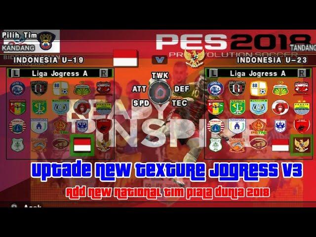New!.... Update.....SD+Textures+Over CPK Pes Jogress v3, MOD 1.0  LIGA GOJEK, dan PIALA DUNIA 2018 #1