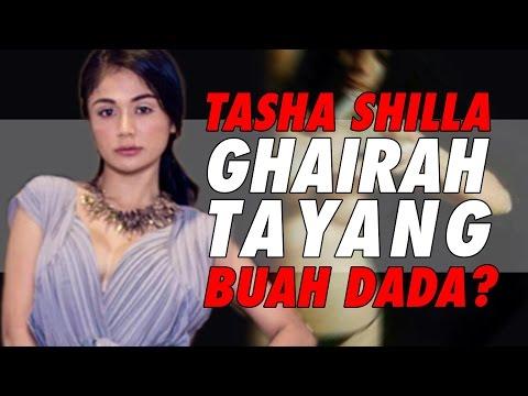 Tasha Shilla ghairah tayang buah dada?