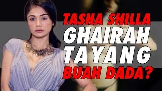 Download Video Tasha Shilla ghairah tayang buah dada? MP3 3GP MP4