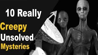 10 biggest unsolved mysteries in the world