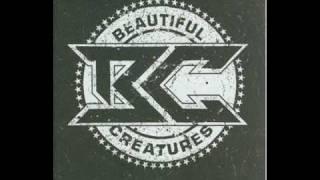 Beautiful Creatures - Kick Out ( +lyrics)