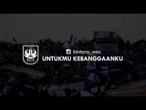bintara_was - Untukmu Kebanggaanku (PSIS Semarang)