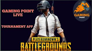 LIVE PUBG MOBILE SUPER SQUAD #99 TOURNAMENT GAMING POINT APP
