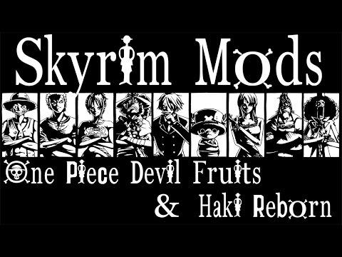 Skyrim Mods: One Piece Devil Fruits, Haki Reborn