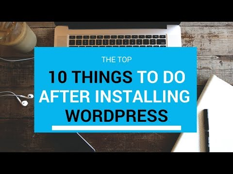 10 Things To Do After Installing WordPress - Important! - 동영상