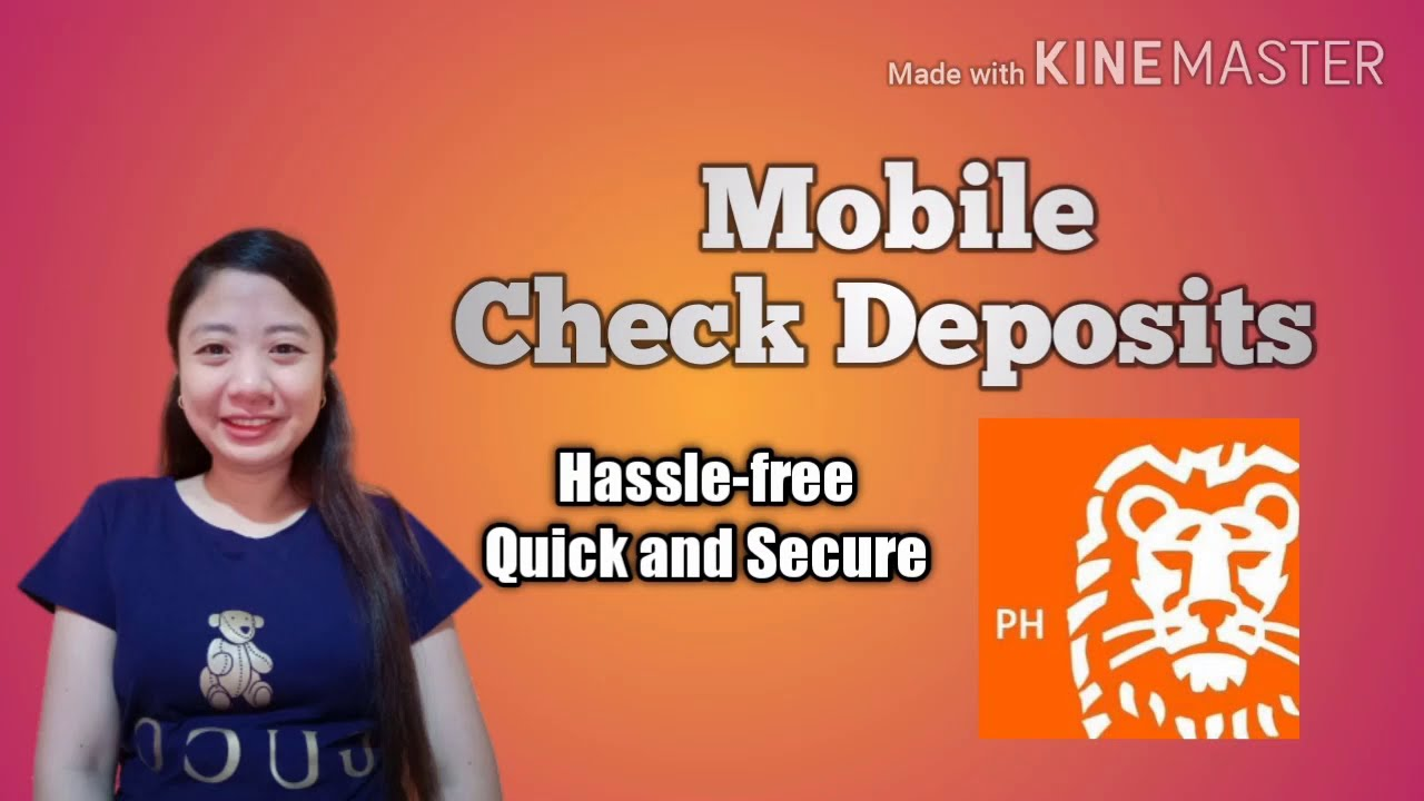 Mobile Check Deposits | Hassle-free | Quick and Secure using ING Mobile Bank App