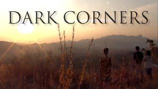 """Dark Corners"" (Full-Length Independent Film)"