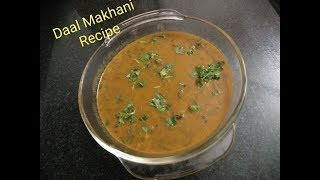 Without garlic easy to make and healthy Daal Makhani Recipe.  -by Saroj Soni