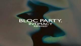 Bloc Party Ares [Villains Remix]