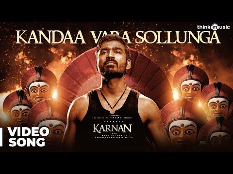 Karnan   Kandaa Vara Sollunga Video Song   Dhanush   Mari Selvaraj   Santhosh Narayanan