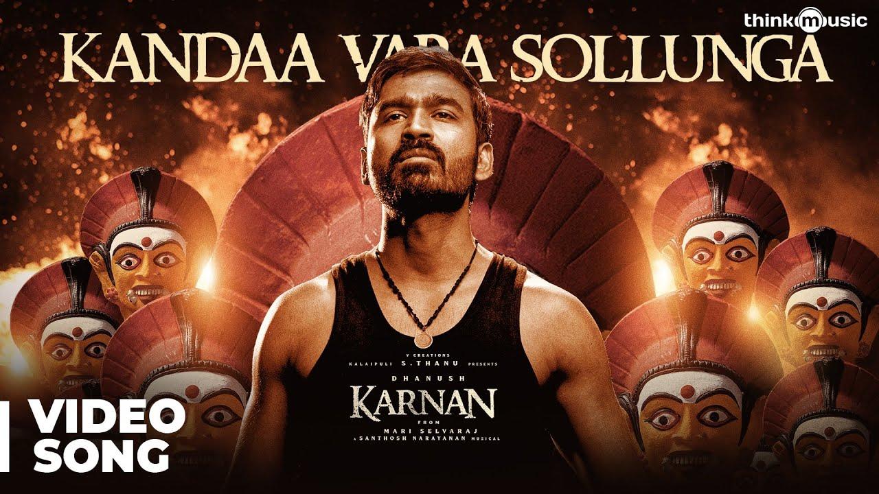 Download Karnan   Kandaa Vara Sollunga Video Song   Dhanush   Mari Selvaraj   Santhosh Narayanan