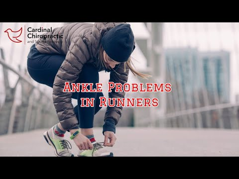 Ankle Problems in Runners - Your Burlington NC Chiropractor