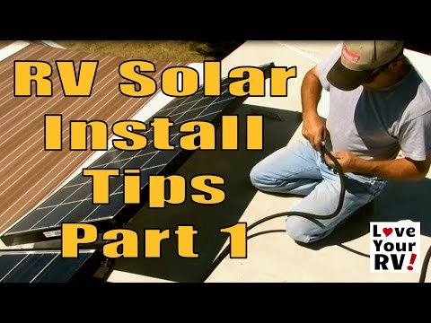 RV Solar Power Installaton Advice and Tips Part 1
