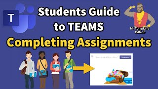Students Guide to Microsoft Teams - Completing Assignments (Homework/remote learning tasks) in Teams
