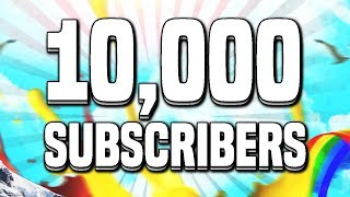 10,000 Subscriber Minitage by @iVenuh @MythGlidez