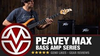 Peavey MAX -  Bass Amp Series Rundown