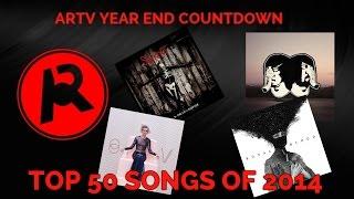 Top 50 BEST Songs of 2014 (ARTV)