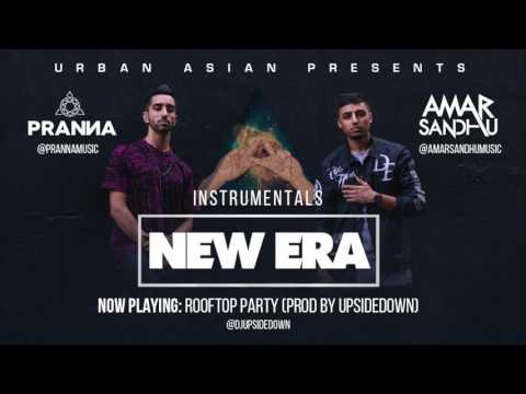 Rooftop Party (Instrumental) - Amar Sandhu & PRANNA ft. Mickey Singh & UpsideDown