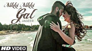 Nikki Nikki Gal Song   BTMM, Jageer   Punjabi Song 2017