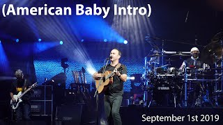 (American Baby Intro) (HQ) | The Gorge | Dave Matthews Band | August 31st 2019