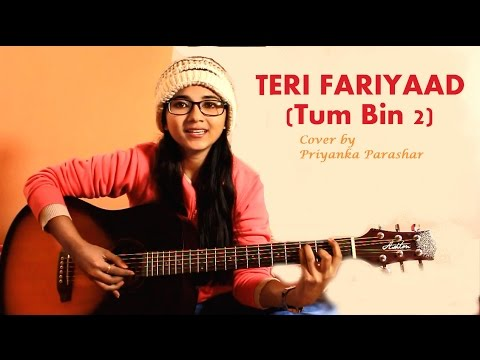 TERI FARIYAAD Tum Bin 2 Jagjeet Singh Cover By Priyanka