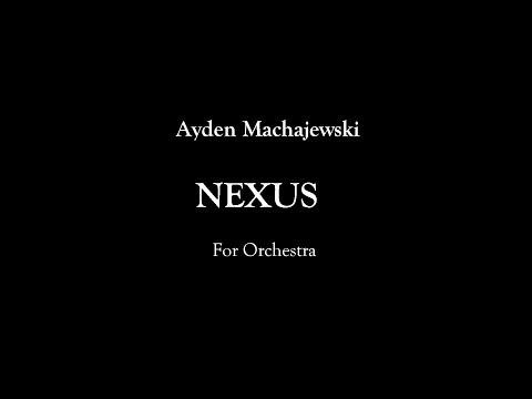 Ayden Machajewski  - Nexus - by Ars Nova Music