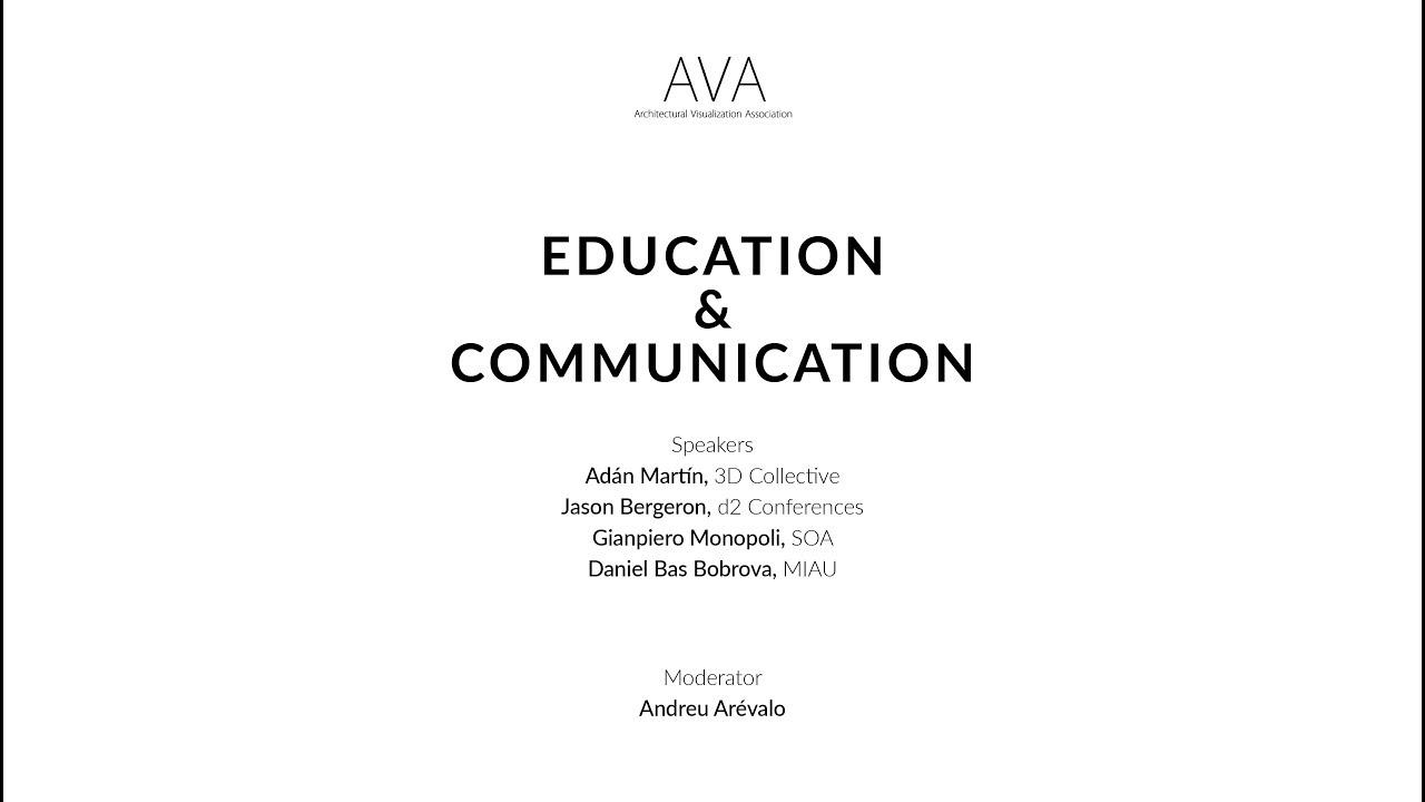 d9c72f2f BCN Summit #3 – Education & Communication | AVA - Architectural  Visualization Association