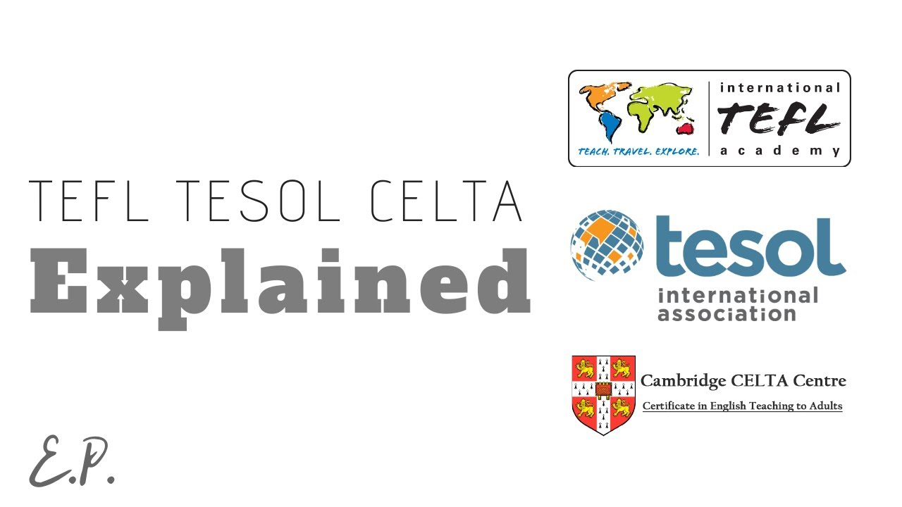 TEFL TESOL CELTA Difference Explained - YouTube
