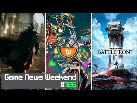 Game News Weekend — #126 от XGames-TV (Игровые Новости)