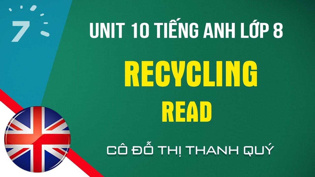 Unit 10: Read trang 92 SGK Tiếng Anh lớp 8|HỌC247