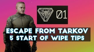 Escape From Tarkov - Five Tips For Start of Wipe / Level 1