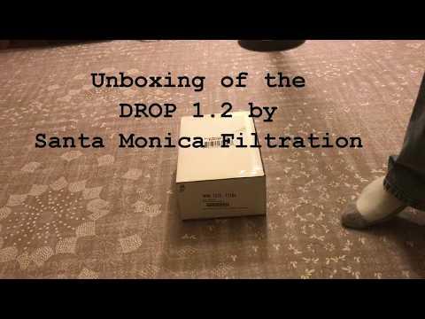 DROP 1.2 unboxing built by Santa Monica Filtration