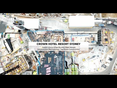 Crown Hotel Resort Sydney - Top Down Construction Basement Excavation