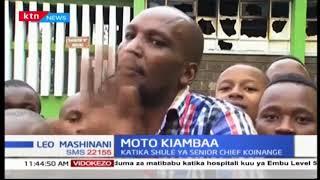 Moto katika shule ya senior chief koinange yaacha wanafunzi 150 bila makao