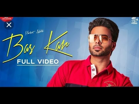 bas-kar-(official-video)-mankirt-aulakh-  -bas-kar-mankirat-aulakh-  -new-released-punjabi-song-2019