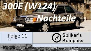 Mercedes-Benz 300E (W124) - Seine Schwächen im Test - Bj 1988