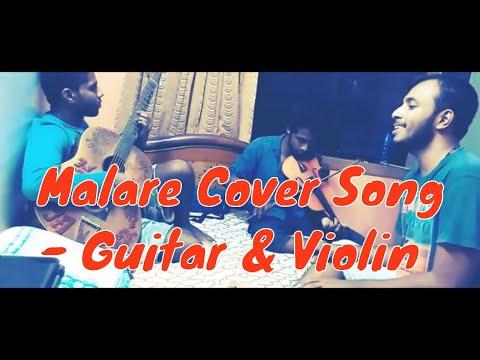 Premam (Movie) - Malare cover (Guitar & Violin)