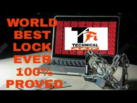 WORLD BEST LOCK EVER THIS IS 100%PERCENT PROVE