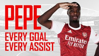 The best of Nicolas Pepe | Every goal and assist | 2019/20