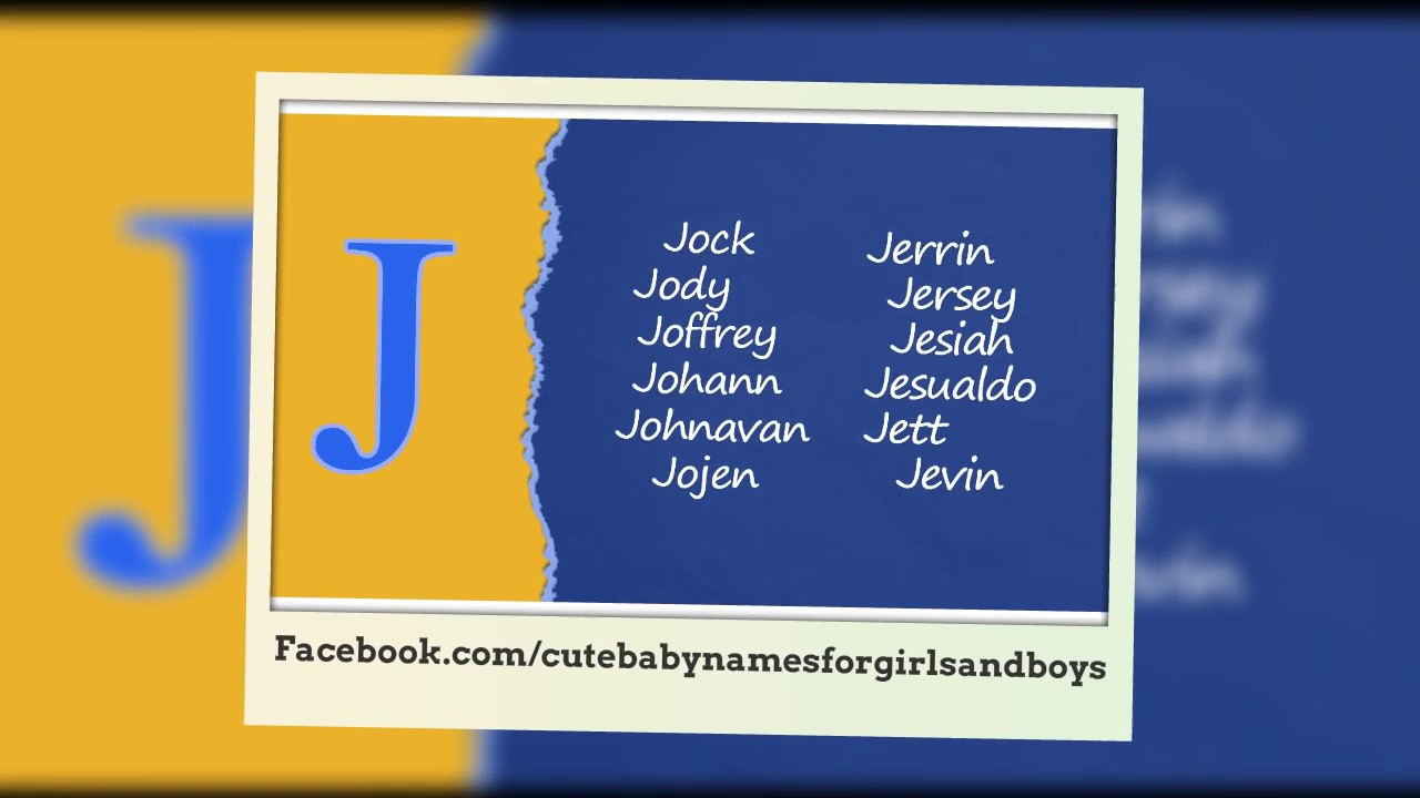 Baby Boy Names That Start With J Unique Boy Names Starting With J