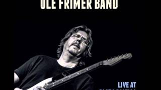 Ole Frimer Band - If you only could forgive me