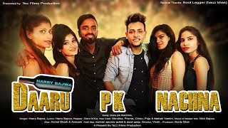 Daru Pk Nachna Harry Bajwa Tez Films 2019.mp3