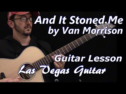 And It Stoned Me by Van Morrison Guitar Lesson
