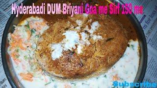 Special Hyderabadi Chicken Dum Briyani Goa me Sirf ₹150 me only
