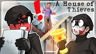 WE ROBBED A HOUSE TODAY! - A House Of Thieves