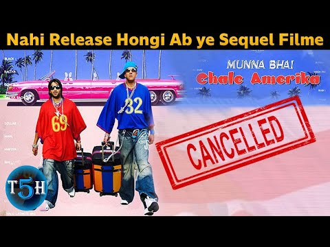 Top 5 Bollywood Sequel Movies That Got Cancelled (And Why) || Hindi Review