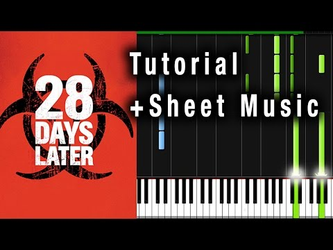 28 Days Later Theme  Piano Tutorial + Sheet Music